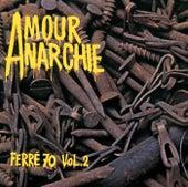 Amour Anarchie Vol. 2 de Leo Ferre