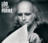 Leo Chante Ferre de Leo Ferre