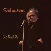 Seul En Scene-Leo Ferre 73 de Leo Ferre
