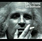 La Solitude de Leo Ferre