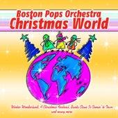 Boston Pops Orchestra - Christmas World von Boston Pops Orchestra