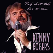 Ruby Don´t Take Love to Town by Kenny Rogers