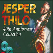 40th Anniversary Collection by Jesper Thilo