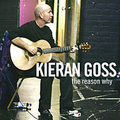 The Reason Why de Kieran Goss