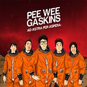 Ad Astra Ad Aspera by Pee Wee Gaskins