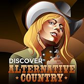 Discover Alternative Country by Various Artists