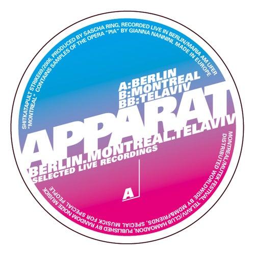 Berlin, Montreal, Tel Aviv by Apparat