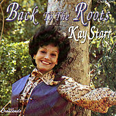 Back to the Roots by Kay Starr