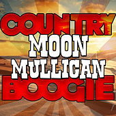 Country Boogie by Moon Mullican