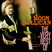 The Very Best Of by Moon Mullican