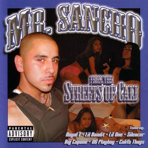 From The Streets Of Cali by Mr. Sancho