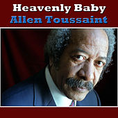 Heavenly Baby de Allen Toussaint