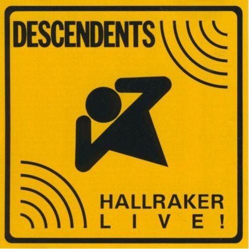 Hallraker Live! by Descendents