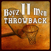 Throw Back by Boyz II Men