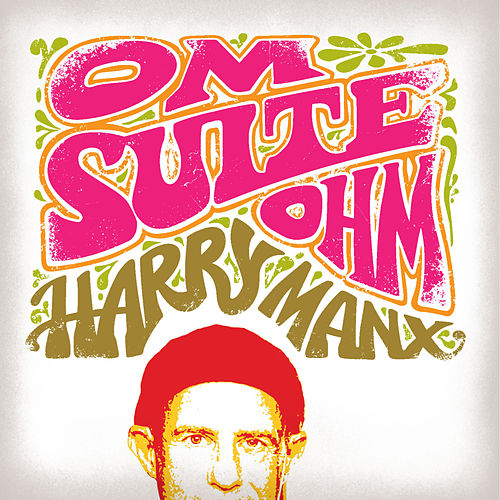 Om Suite Ohm by Harry Manx