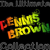 The Ultimate Collection by Dennis Brown