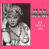 The Best of Sex by Mae West