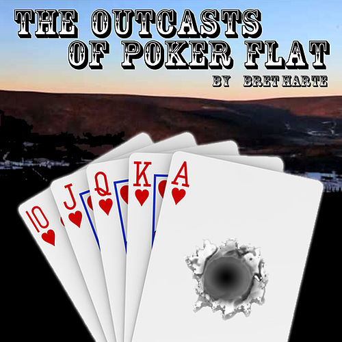 bret harte the outcasts of poker flat