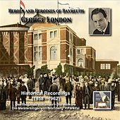 Heroes and Heroines of Bayreuth: George London  (1958-1962) von George London