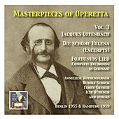 Masterpieces of Operetta: Jacques Offenbach: Die schöne Helena (Excerprts) and Fortunios Lied by Various Artists
