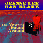 The Newest Sound Around by Jeanne Lee and Ran Blake