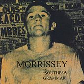 Southpaw Grammar by Morrissey