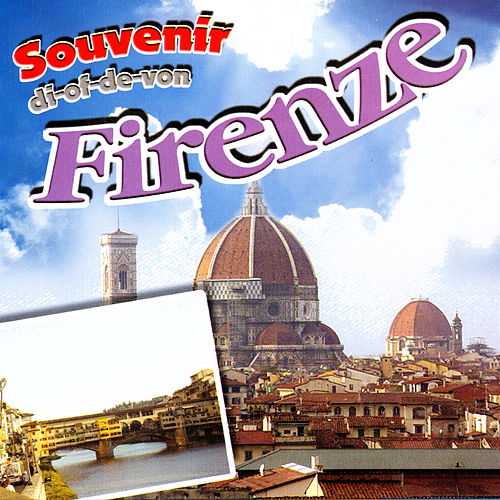 Souvenir Di-Of-De-Von Firenze by Various Artists