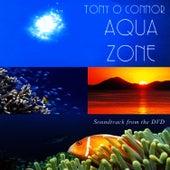 Aqua Zone by Tony O'Connor