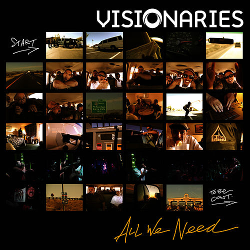 All We Need by The Visionaries