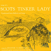 Songs of a Scots Tinker Lady de Jeannie Robertson