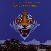 Call Of The Wild by Ted Nugent