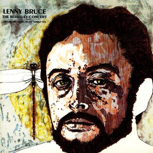 The Berkeley Concert by Lenny Bruce