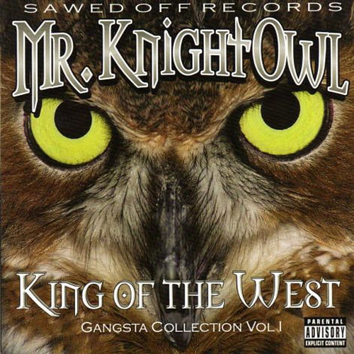 King Of The West by Mr. Knightowl