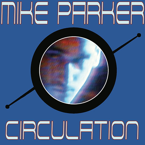 Circulation by Mike Parker