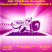 Jah Children Invasion: Dancehall Classics Vol 2 by Various Artists