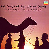 The Songs of the Distant Sands by Langas and Manganiars