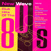 New Wave Club Hits Of The '80s by Various Artists