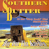 Southern Butter:  Hot Out Tha Kitchen by Various Artists