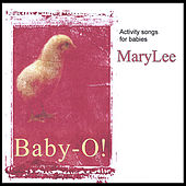 BABY-O - Activity Songs For Baby Playtime and Lapsit de MaryLee