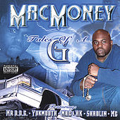 Tales Of A G von Mac Money