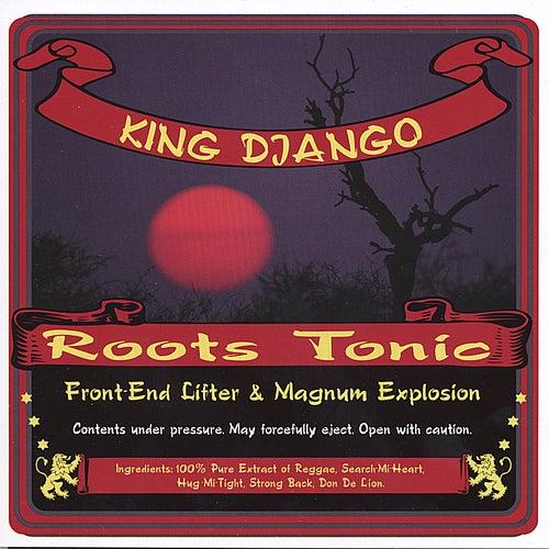 Roots Tonic by King Django