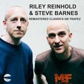 remastered classics on Trapez Riley Reinhold & Steve Barnes by Riley Reinhold