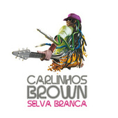 Selva Branca - Single von Carlinhos Brown