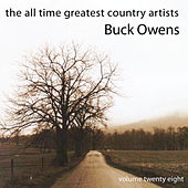 All Time Greatest Country Artists-Buck Owens-Vol. 28 by Buck Owens