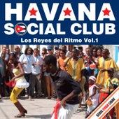 Serie Cuba Libre: Havana Social Club - Los Reyes del Ritmo, Vol. 1 von Havana Social Club