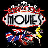 Music at the Movies (Remastered) by Various Artists