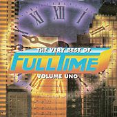 The Very Best of Full Time, Vol. 1 by Various Artists