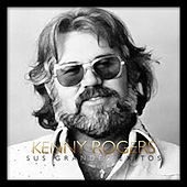 Kenny Rogers Sus Grandes Éxitos by Kenny Rogers
