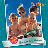 Beatles for Babies by Happy Baby