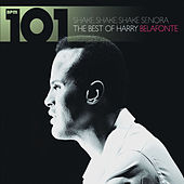101 - Shake Shake Senora - The Best of Harry Belafonte de Harry Belafonte
